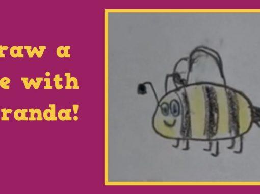 Draw a Bee with Miranda!