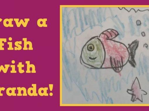 Draw a Fish with Miranda!
