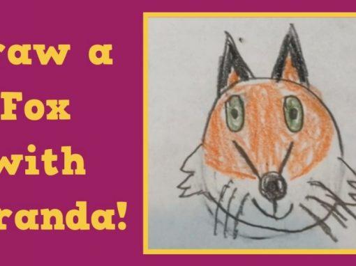 Draw a Fox with Miranda!