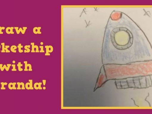 Draw a Rocketship with Miranda!