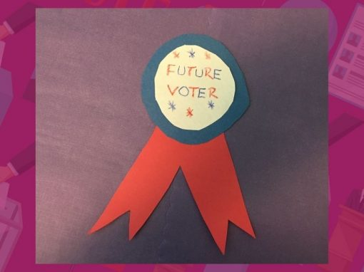 Make a Future Voter Ribbon with Us!