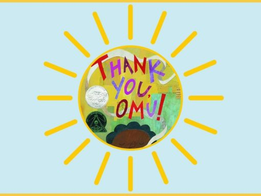 Summer of Stories: Thank You, Omu