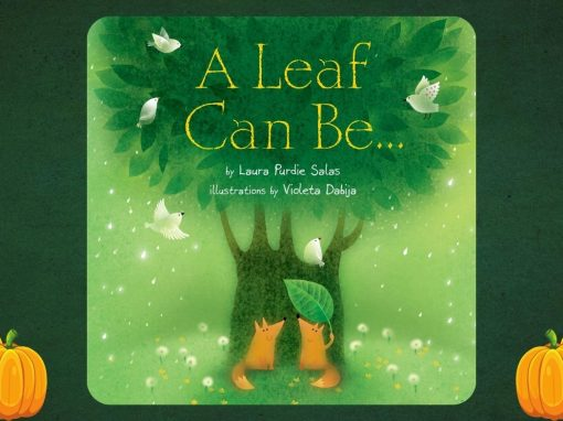Creative Clubhouse Stories | A Leaf Can Be…